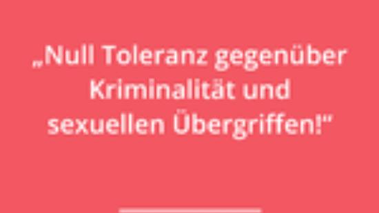 Null Toleranz Gegen _ber Kriminalit _t Und Sexuellen _ Bergriffen-grafik